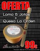 Lomo 5 Jotas + Queso La Orden
